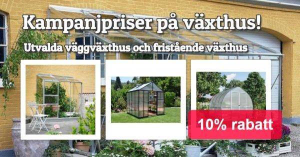 Kampanjpriser: 10% på utvalda växthus!