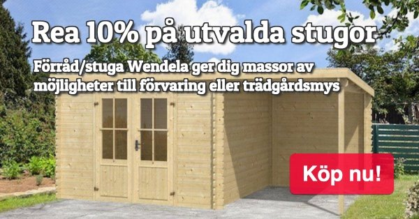 Stugor & friggebodar - Stort urval 10% - Just nu