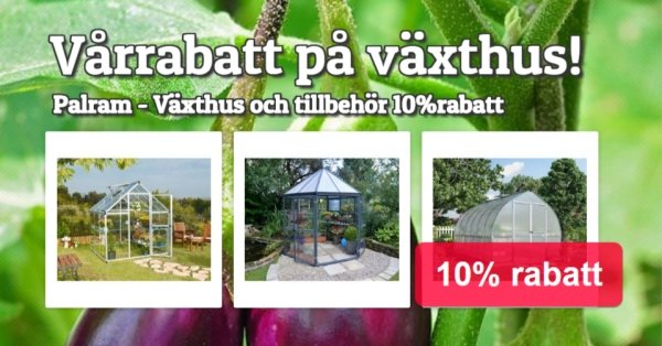 Palram Växthus - 10% rabatt
