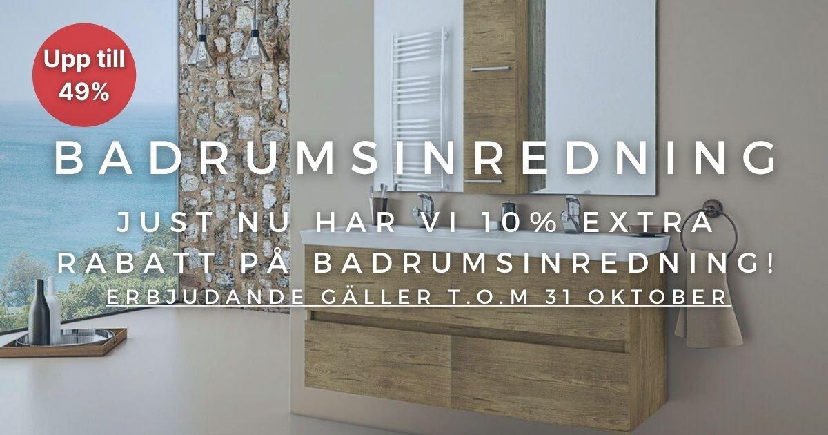 Oktoberkampanj - 10% extra rabatt på Badrumsinredning!