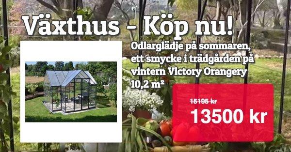 Växthus Victory - Superpris 13000 kr!
