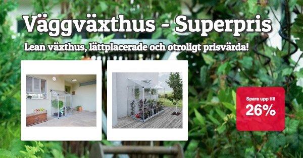 Väggväxthus Lean - Superpris!