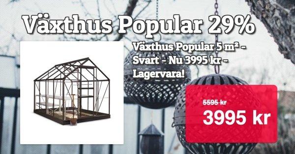Växthus Popular - Nu 3995 kr!